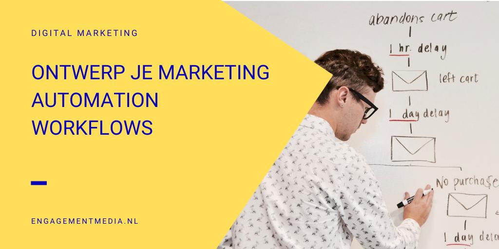 Ontwerp je marketing automation workflows